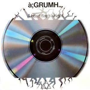 A;GRUMH - A HARD DAY'S KNIGHT Original European Pressing With Innersleeve (LP)