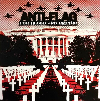 ANTI-FLAG - FOR BLOOD AND EMPIRE 180g reissue (LP)