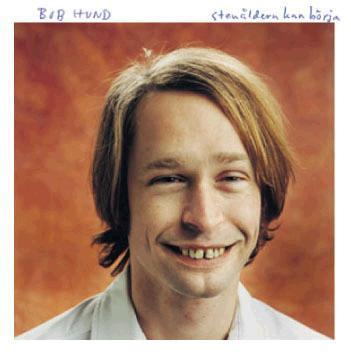 BOB HUND - STENÅLDERN KAN BÖRJA Rare Original Pressing With Innersleeve (LP)