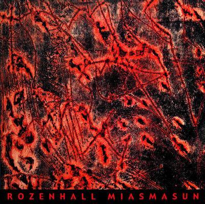 ROZENHALL - MIASMASUN Lim.Ed. 200 copies in red vinyl (LP)