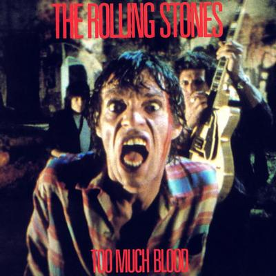 """ROLLING STONES, THE - TOO MUCH BLOOD U.S. maxi single (12"""")"""