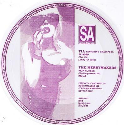 "MERRYMAKERS/ TIA - HIGH HORSES/ Blinded Swe early 90's, free to Sound Affects Magazine subscribers, Very rare (7"")"