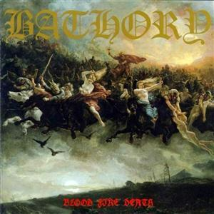 BATHORY - BLOOD, FIRE, DEATH (LP)