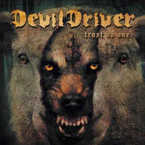 DEVILDRIVER - TRUST NO ONE (LP)