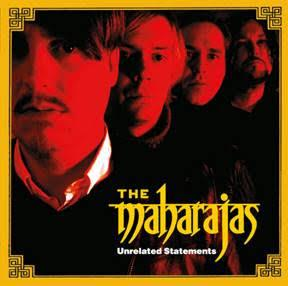 THE MAHARAJAS - UNRELATED STATEMENTS Red vinyl, reissue of great 2004 (LP)