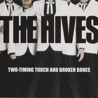 """HIVES, THE - TWO-TIMING TOUCH AND BROKEN BONES/ Born To Cry (7"""")"""