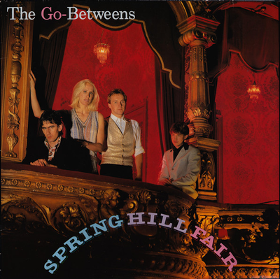 GO-BETWEENS, THE - SPRING HILL FAIR German original with inner sleeve (LP)