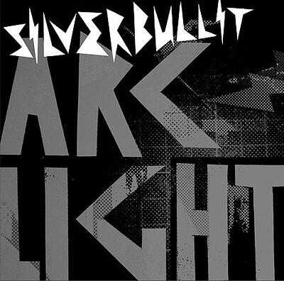 SILVERBULLIT - ARCLIGHT Unplayed copy (2LP)