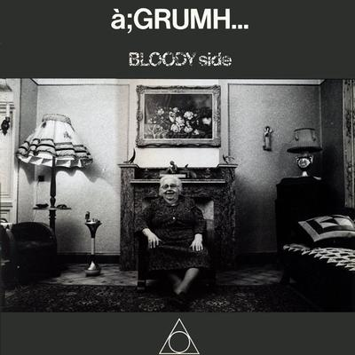 À:GRUMH - BLOODY SIDE U.S. edition, 7 tracks (MLP)
