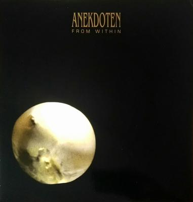 ANEKDOTEN - FROM WITHIN Clear Vinyl re-issue (LP)