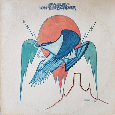 EAGLES - ON THE BORDER U.S. pressing (LP)