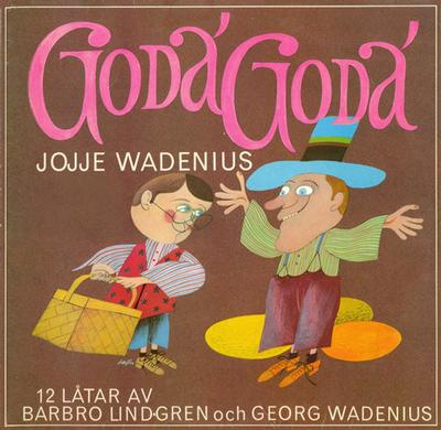 WADENIUS, JOJJE - GODA' GODA Classic (LP)