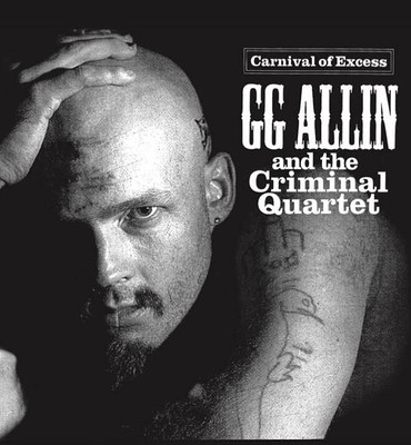 ALLIN, GG - CARNIVAL OF EXCESS with The Criminal Quartet (LP)