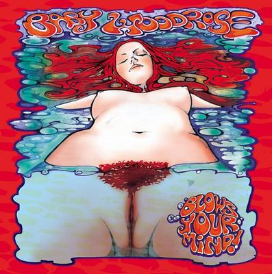 BABY WOODROSE - BLOWS YOUR MIND re. gold vinyl, 500x (LP)