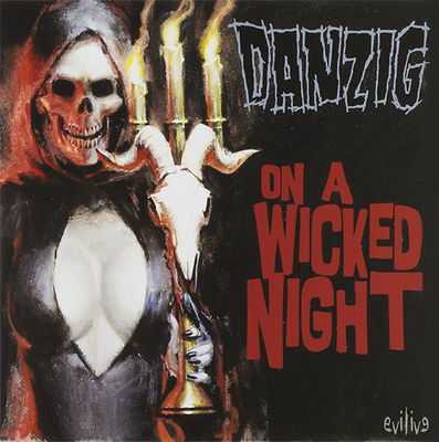 "DANZIG - ON A WICKED NIGHT/ The Revengeful (7"")"