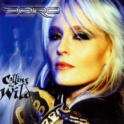 DORO - CALLING THE WILD Heavyweight vinyl reissue (2LP)