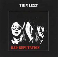 THIN LIZZY - BAD REPUTATION 180g (LP)