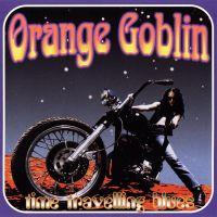 ORANGE GOBLIN - TIME TRAVELLING BLUES 180g (LP)