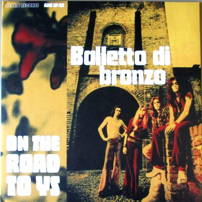 BALLETTO DI BRONZO - ON THE ROAD TO YS Classic Italian 1972 progressive (LP)