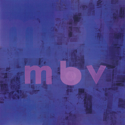 MY BLOODY VALENTINE - MBV Re-issue , Remastred, Gatefold sleeve + black heavyweight LP + DL card (LP)