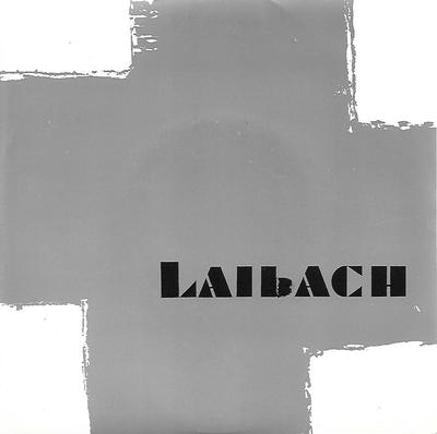 """LAIBACH - LIFE IS LIFE / GERMANIA UK ps (7"""")"""