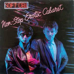 SOFT CELL - NON-STOP EROTIC CABARET Swedish Pressing (LP)