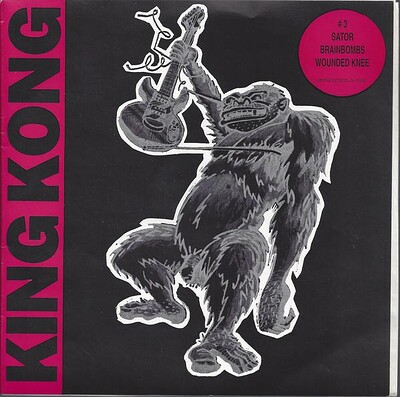 "VARIOUS ARTISTS (PUNK / HARDCORE) - KING KONG 3 Sator, Wounded Knee, Brainbombs. ""Booklet"" sleeve (7"")"