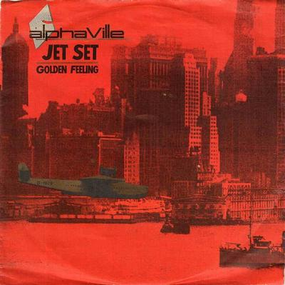"ALPHAVILLE - JET SET / GOLDEN FEELING German ps (7"")"