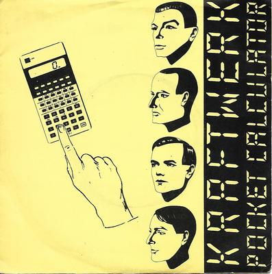 "KRAFTWERK - POCKET CALCULATOR / DENTAKU UK ps (7"")"