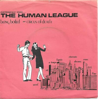 "HUMAN LEAGUE, THE - BEING BOILED / CIRCUS OF DEATH UK ps, first edition (7"")"