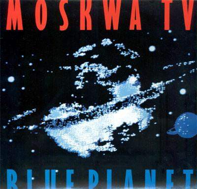 MOSKWA TV - BLUE PLANET German Pressing With Innersleeve (LP)