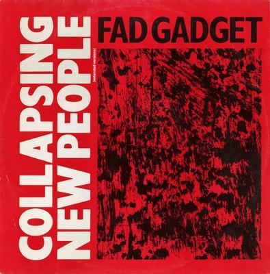 "FAD GADGET - COLLAPSING NEW PEOPLE UK maxi single (12"")"