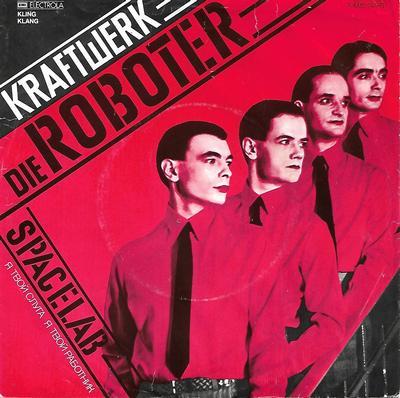 """KRAFTWERK - DIE ROBOTER / SPACELAB German original (7"""")"""