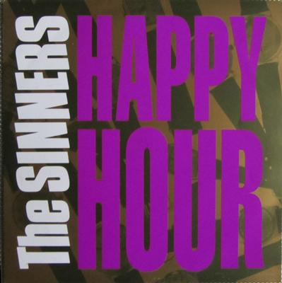 "SINNERS, THE - HAPPY HOUR great early garagestyle (7"")"