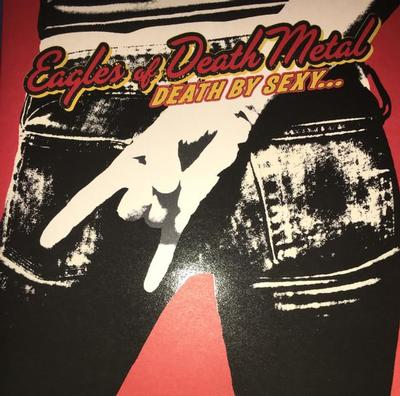 EAGLES OF DEATH METAL - DEATH BY SEXY 2019 deluxe 180g reissue (LP)