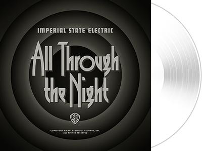 ALL THROUGH THE NIGHT  White vinyl, 1000 copies