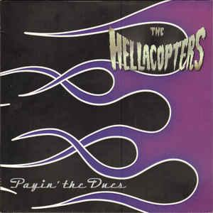 THE HELLACOPTERS - PAYIN THE DUES  Green transparent vinyl (LP)