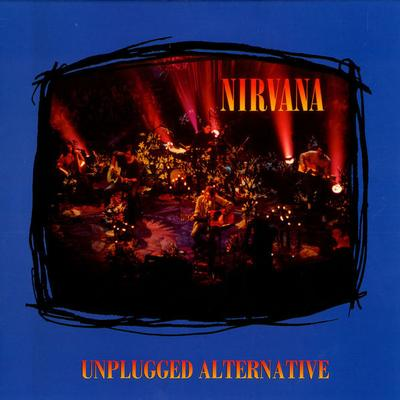 NIRVANA - UNPLUGGED ALERNATIVE (LP)