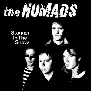 THE NOMADS - STAGGER IN THE SNOW (2LP)