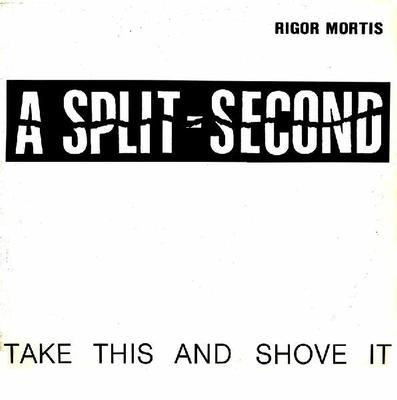 "A SPLIT-SECOND - RIGOR MORTIS (12"")"