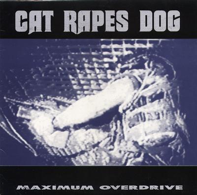 CAT RAPES DOG - MAXIMUM OVERDRIVE UK Original Pressing (LP)