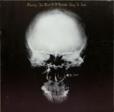 MINISTRY - THE MIND IS A TERRIBLE THING TO TASTE Original USA Pressing with innersleeve (LP)