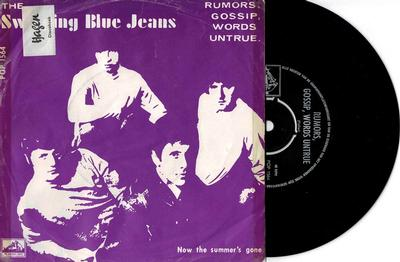 "THE SWINGING BLUE JEANS - RUMORS, GOSSIP, WORDS UNTRUE / Now The Summer''s Gone (Soc) (7"")"