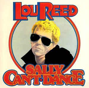 REED, LOU - SALLY CAN''T DANCE U.S. pressing (LP)