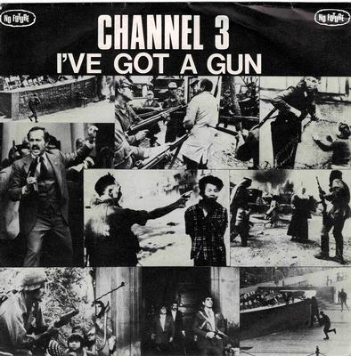 "CHANNEL 3 - I''VE GOT A GUN Classic Oi on No Future (7"")"