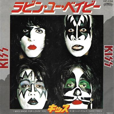 "KISS - I WAS MADE FOR LOVIN' YOU / HARD TIMES Japanese ps (7"")"