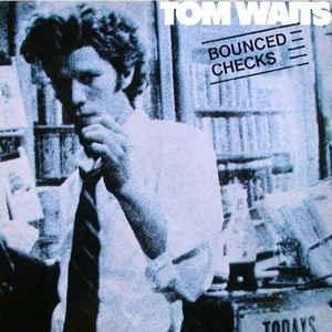 WAITS, TOM - BOUNCED CHECKS Complitation album (LP)