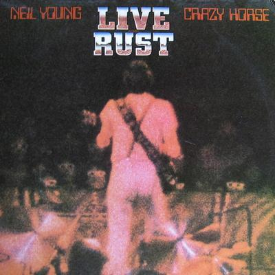 YOUNG, NEIL & CRAZY HORSE - LIVE RUST U.S. pressing, gatefold (2LP)