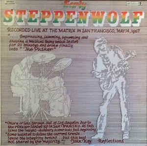 STEPPENWOLF - EARLY STEPPENWOLF U.S. re-issue (LP)