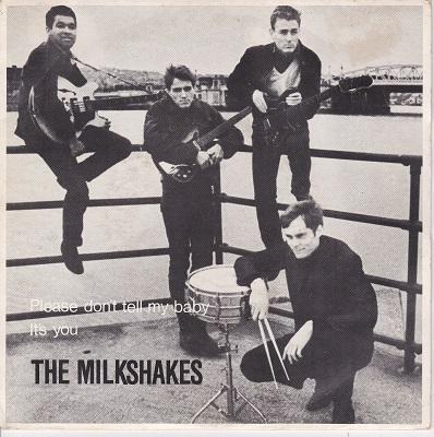"MILKSHAKES, THEE - PLEASE DON'T TELL MY BABY / It's You UK original (7"")"